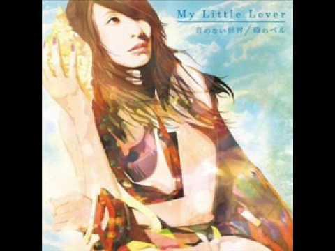 My Little Lover 音のない世界 歌詞 - 歌ネット