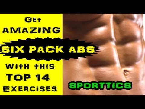 Best Six Pack Abs Workout EVER – Have Amazing Abs with 14 Extreme Exercises