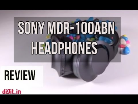 Sony MDR-100ABN Headphones Review | Digit.in