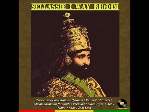 Selassie I way riddim mix