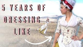 I Wore 18thCentury Clothing *Every Day for 5 YEARS & This Is What I Learned (Corsets Aren't Bad!)