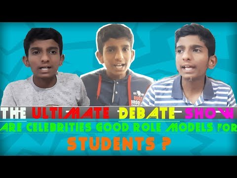 ARE CELEBRITIES GOOD ROLE MODELS FOR STUDENTS ? | THE ULTIMATE DEBATE SHOW (T U D S) | PART- 1 |