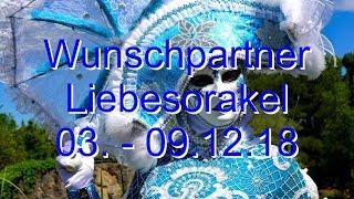 Wunschpartner Liebesorakel 03.12.   09.12.2018