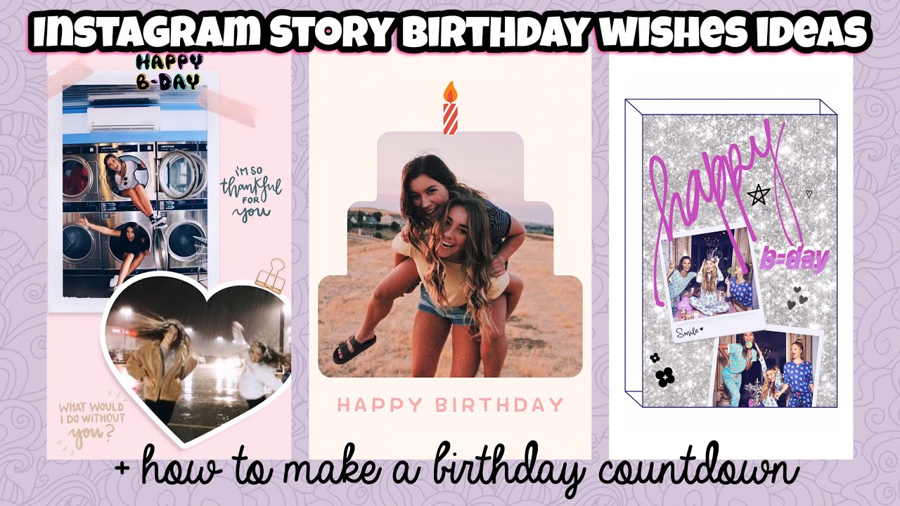 5 Unique Ways To Wish Your Bestie Happy Birthday On Instagram Story Birthday Countdown Ideas Youtube