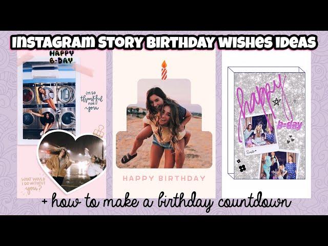 5 Unique Ways To Wish Your Bestie Happy Birthday On Instagram Story Birthday Countdown Ideas Youtube