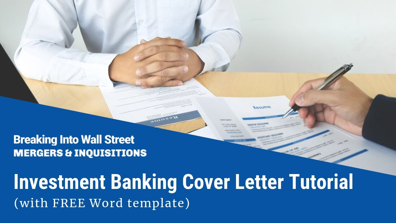 Investment Banking Cover Letter Template & Tutorial