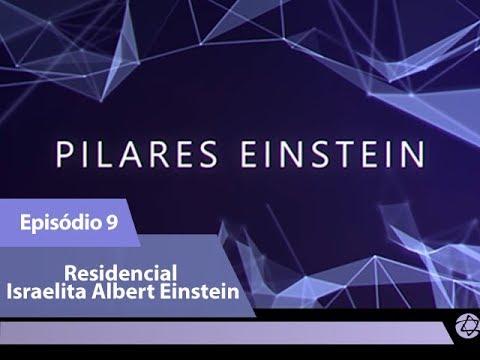 (Episódio 9) Residencial Israelita Albert Einstein