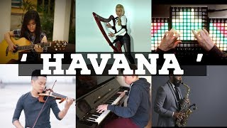 Who Played It Better : Havana (All Musical Instruments)