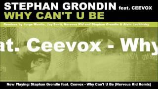 Stephan Grondin feat. Ceevox - Why Can