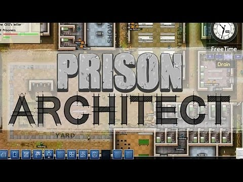 Prison Architect Alpha 22 Ep. 131 - Edward Snowden