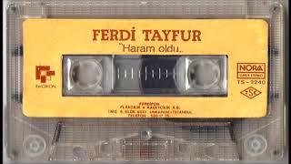 Ferdi Tayfur - Haram Oldu  FULL STEREO
