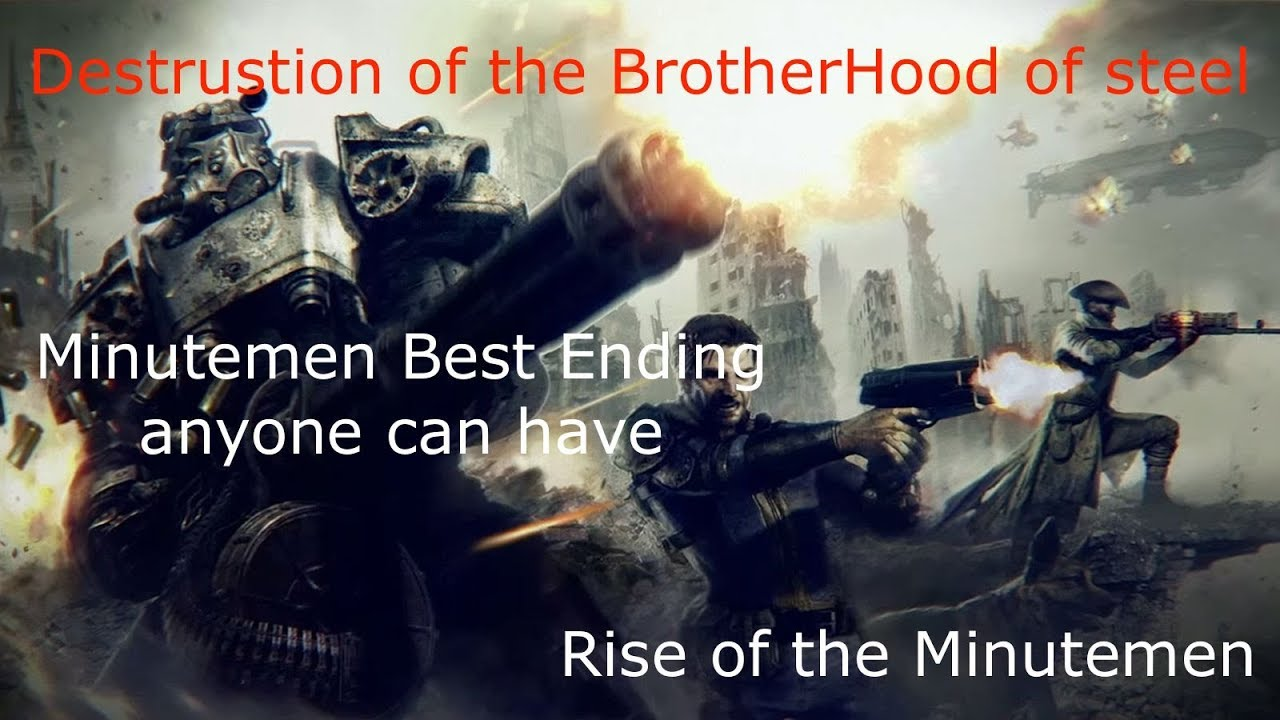 Fallout 4 - Brotherhood will Fall (With our Powers combined)