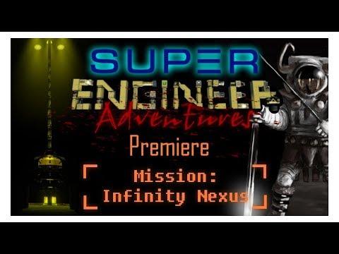[Space Engineers]Super Engineers Adventures - Mission Infinity Nexus