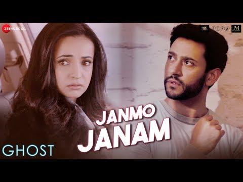 Janmo Janam - Ghost   Vikram B   Sanaya I, Shivam B   Yasser Desai  Nayeem Shabir,Shakeel A