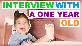 INTERVIEW WITH A ONE YEAR OLD! (funny)