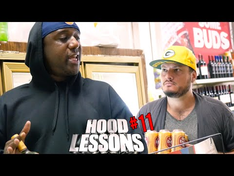 Hood Lessons Episode 11 - The Liquor Store