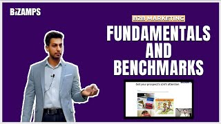 B2B Marketing | Fundamentals & Benchmarks - Complied from over 50 eBooks & Webinars on Marketing -#1