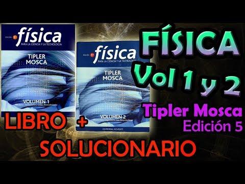 fÍsica---tipler-mosca-(5ta-edición)-|-vol.-1-y-2-+-solucionario