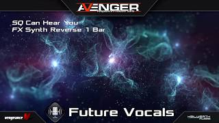 Vengeance Producer Suite - Avenger Expansion Demo: Future Vocals 1