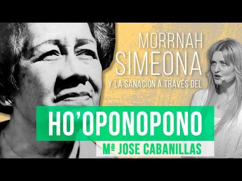 María José Cabanillas - Morrnah Simeona y la sanación a través del Ho'oponopono