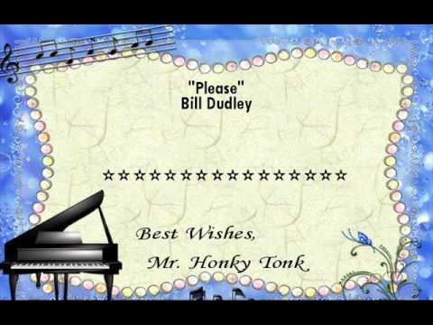 Please Bill Dudley