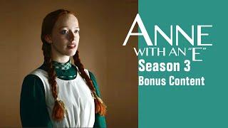 Anne With An E - Bonus Content! (Season 3)