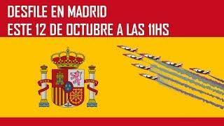 DESFILE del 12 de OCTUBRE en ESPAÑA