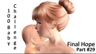 The Sims 3 100 Baby Challenge: Final Hope [Part 29]--