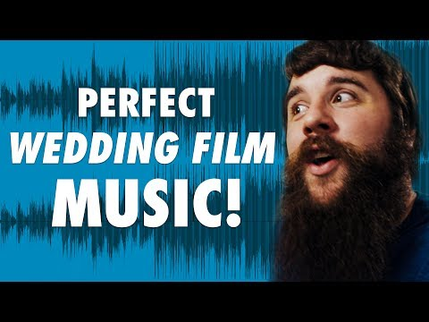 How To Choose The PERFECT Music For Your Wedding Films!