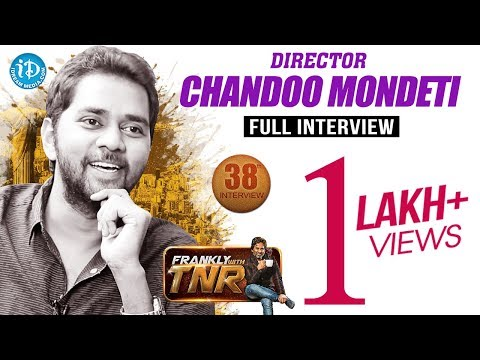 Director Chandoo Mondeti Interview | Frankly With TNR #38 | Talking Movies With iDream #229