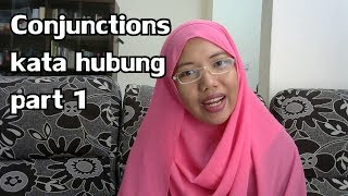 [LEARN MALAY] 35-Part 1 Conjunctions