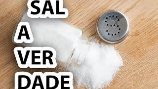 A verdade sobre o cloreto de sódio (Sal de cozinha)
