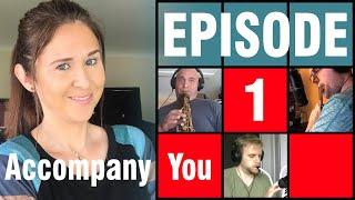 I Accompany You | Submission Episode 1