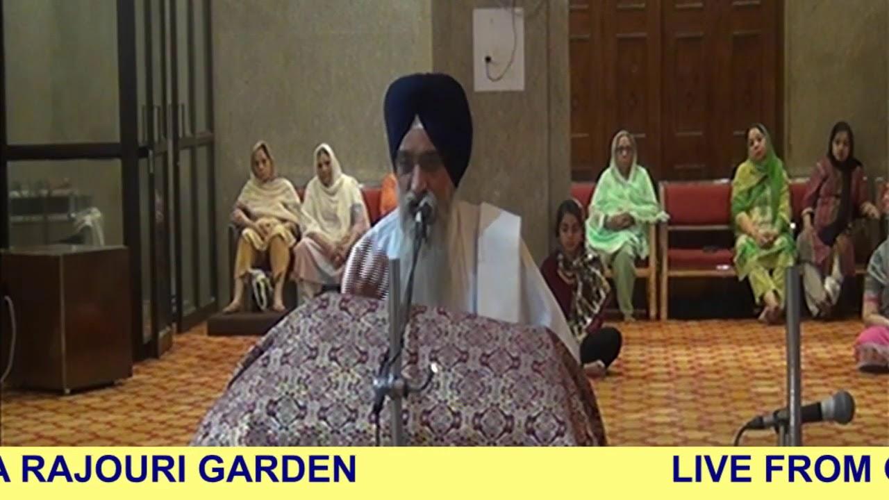 KATHA GIANI GURBAJ SINGH GULSHAN JI FROM GURDWARA RAJOURI GARDEN  14MAY(EVENING) M 987129148