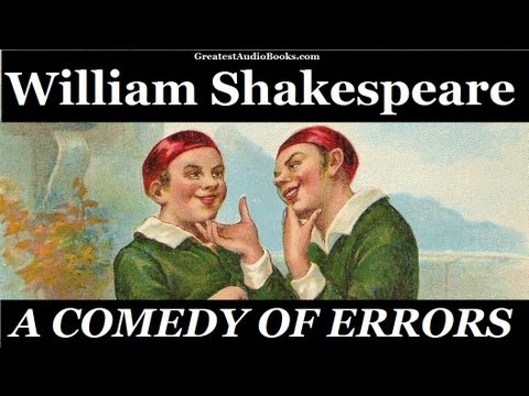 THE COMEDY OF ERRORS by William Shakespeare - FULL Audio ...