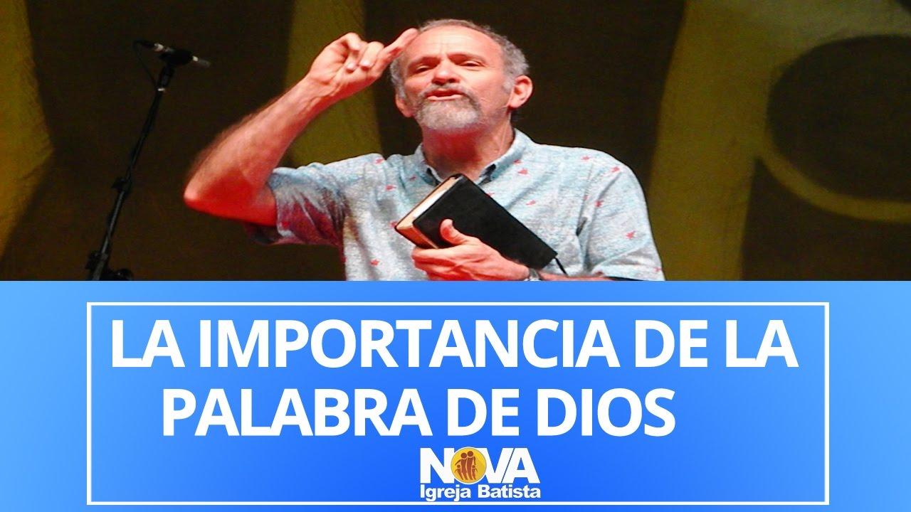 LA IMPORTANCIA DE LA PALABRA DE DIOS EN NUESTRAS VIDAS