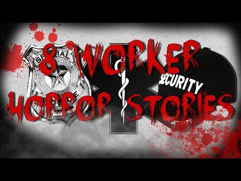 8 True Worker Horror Stories Compilation - EMT, Police & Security