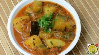 Brinjal Aloo - Eggplant Potato Curry With Onion Tomato Gravy - By Vahchef @ Vahrehvah.com
