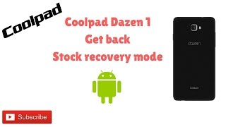 How to get back |stock recovery mode| in Coopad dazen 1