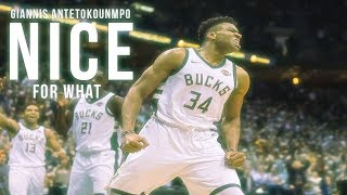 Giannis Antetokounmpo MIX - Nice For What [HD]