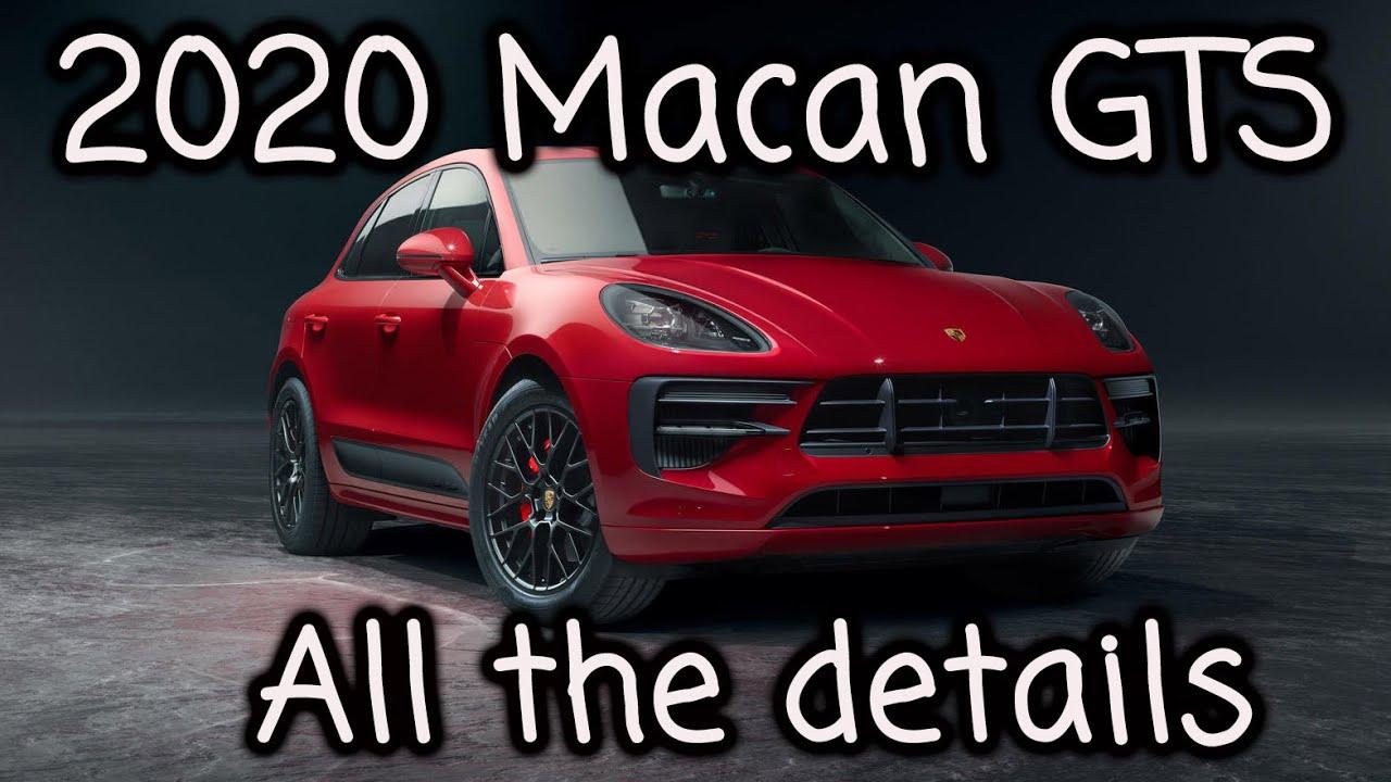 New 2020 Porsche Macan Gts All The Details Youtube