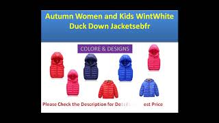 2018 New Winter Autumn Women and Kids White Duck Down Jackets Coats Fashion