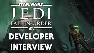 Star Wars Jedi: Fallen Order - Developer Interview