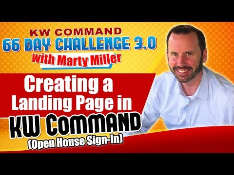 Creating A Landing Page In KW Command (Open House Sign-In) | KW Command 66 Day Challenge 3.0 Day 47