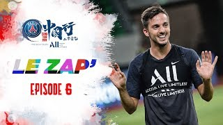 SUMMER TOUR 2019 : LE ZAP' - EPISODE 6