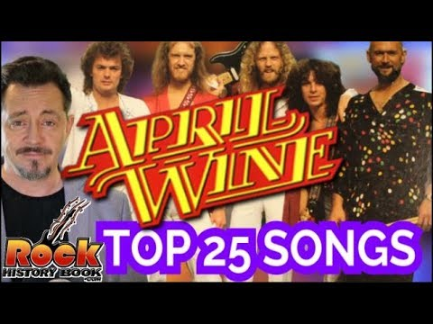 Top 25 April Wine Songs Of All Time - Poll Results From Fans