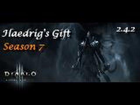 How to Get Haedrig's Gift Season 7 Patch 2.4.2 Diablo 3 Reaper of ...