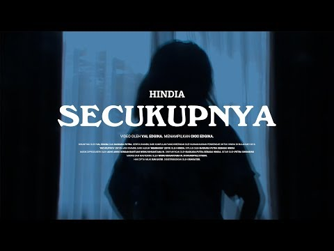 Download Hindia - Secukupnya   Mp4 baru
