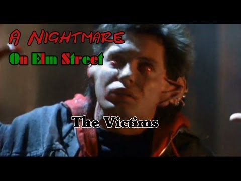 A Nightmare On Elm Street: The Victims
