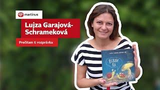 Lujza Garajová Schrameková: Prečítam ti rozprávku II